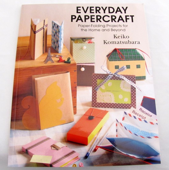 Everyday Papercraft - Paper-Folding Projects for the Home and Beyond by Keiko Komatsubara