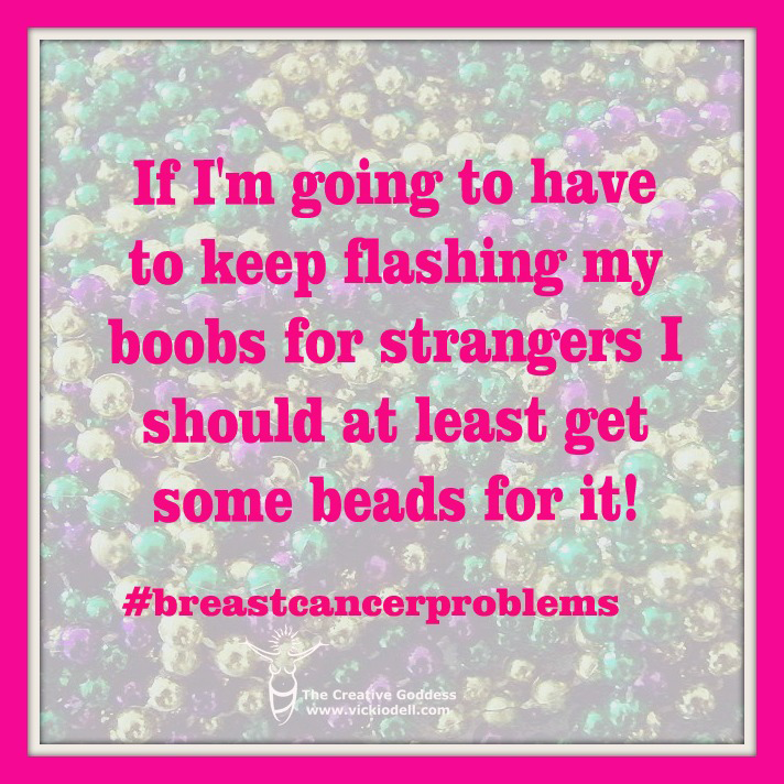 Random Thoughts from Camp Breast Cancer
