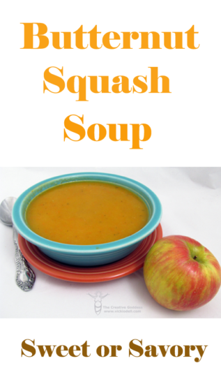 Butternut Squash Soup  – Sweet or Savory