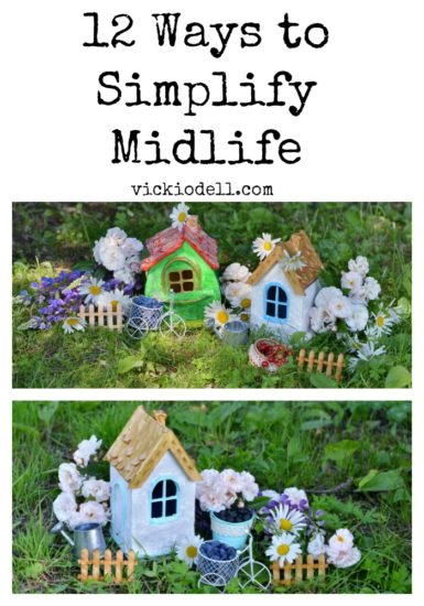 12 Ways to Simplify Midlife