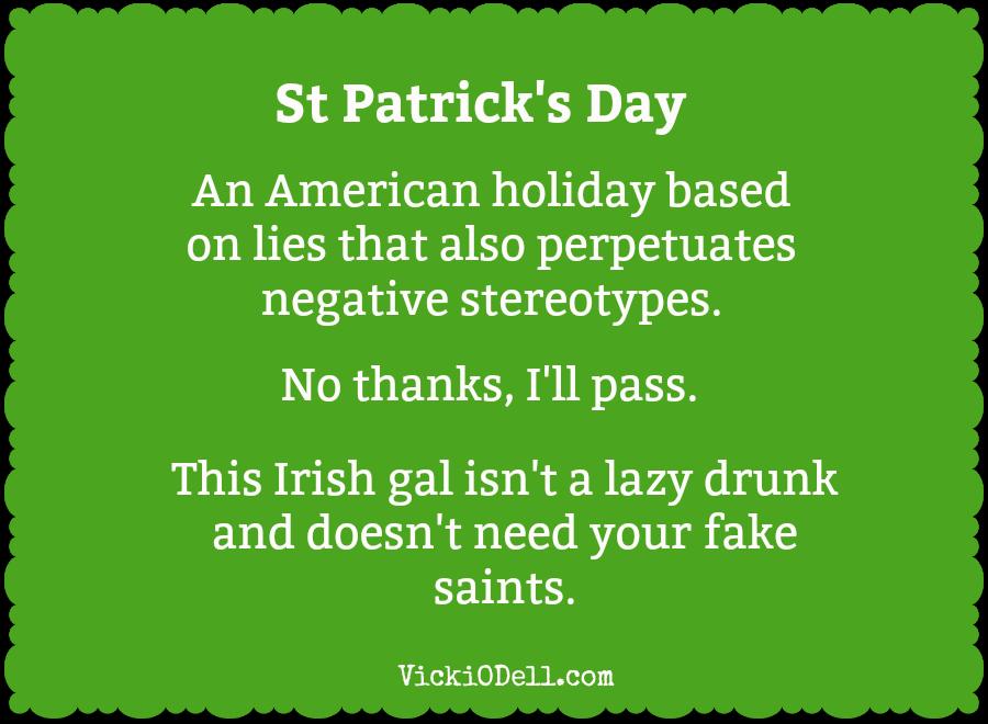 I Dislike St Patrick's Day