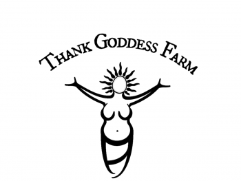 Thank Goddess Farm